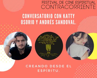 Conversatorio con Katty Osorio y Andrés Sandoval.